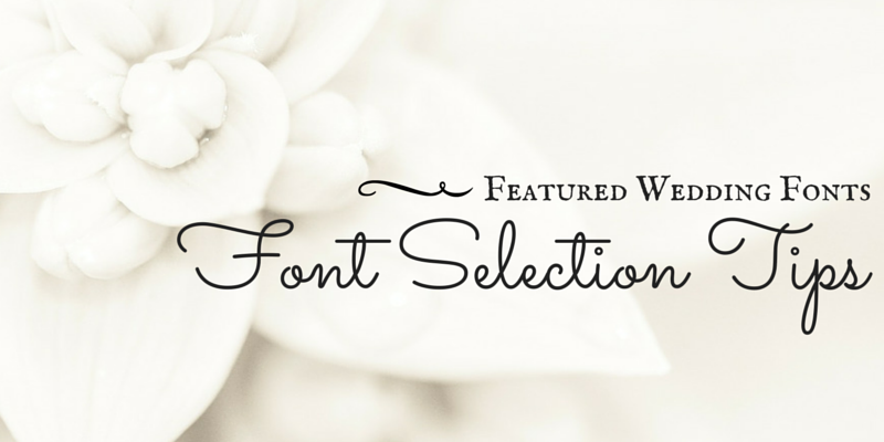 Featured Wedding Fonts Selection Tips