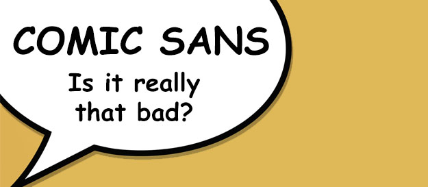 Comic Sans Is It Really That Bad