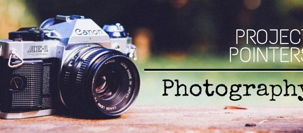 Project Pointers: Photography