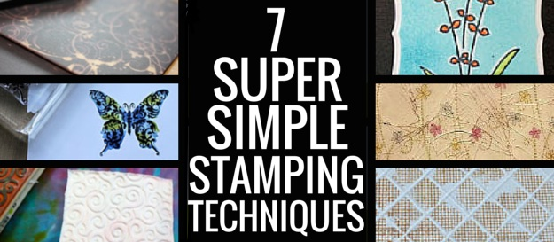 7 Super Simple Stamping Techniques
