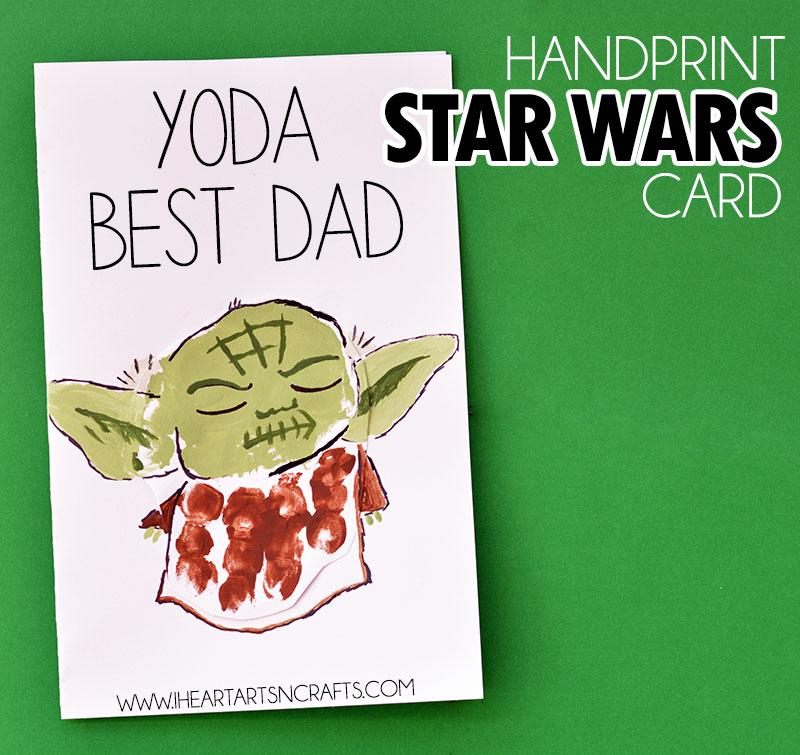 Handprint Yoda DIY Fathers Day Card I Heart Arts N Crafts