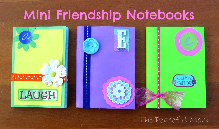 Mini Friendship Notebooks Peaceful Mom Back to School