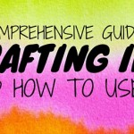 A Comprehensive Guide to Crafting Inks & How To Use Them