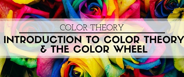 Color Theory: Introduction to Color Theory and the Color Wheel