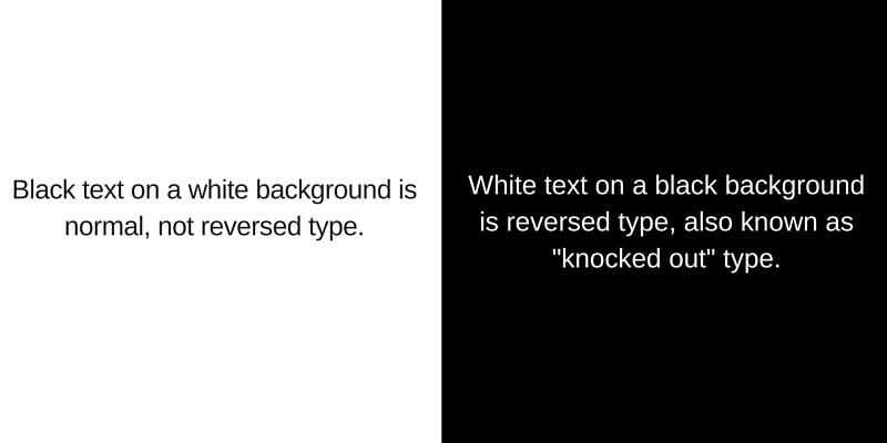 Normal vs. Reversed Type