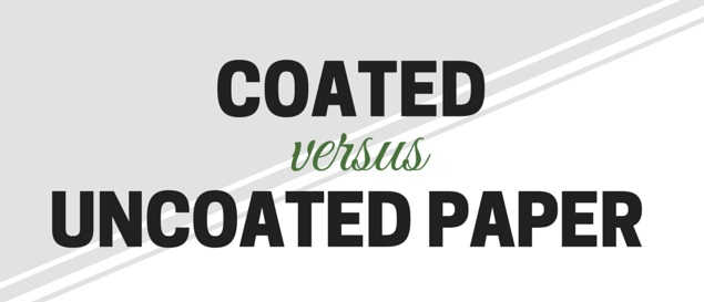 coated vs uncoated paper
