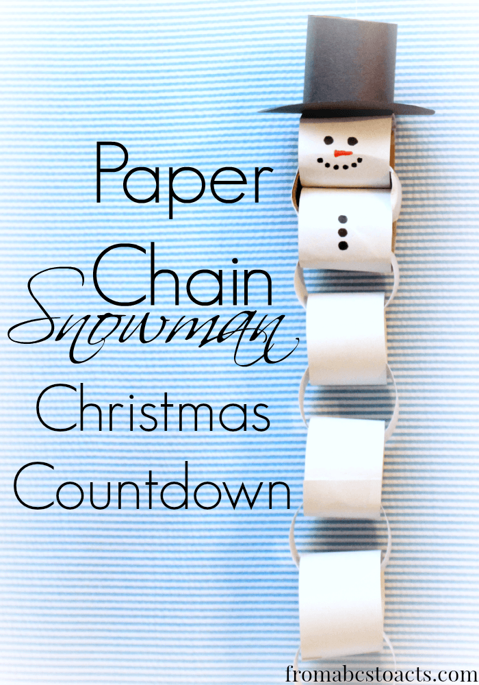 abcs acts paper chain snowman christmas countdown