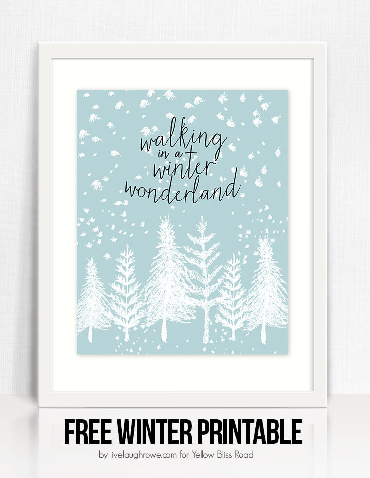 last minute christmas printables winter wonderland yellow bliss road