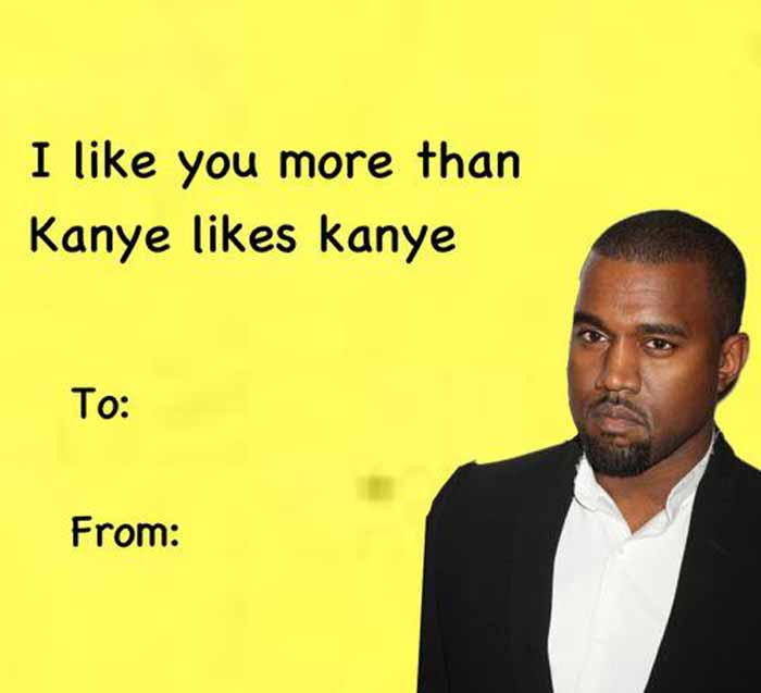 valentines quotes friend kanye